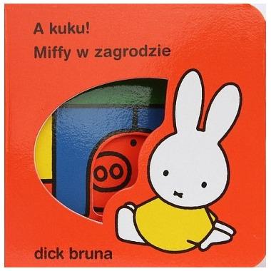 Wydawnictwo Format - A kuku! Miffy w Zagrodzie