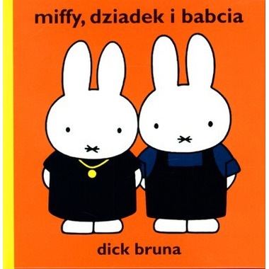 Wydawnictwo Format - Miffy dziadek i babcia