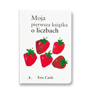 Wydawnictwo Tatarak - Moja pierwsza książka o liczbach