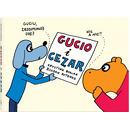 Wydawnictwo Dwie Siostry - Gucio i Cezar