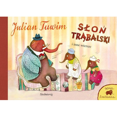 Słoń Trąbalski i inne wiersze seria limitowana