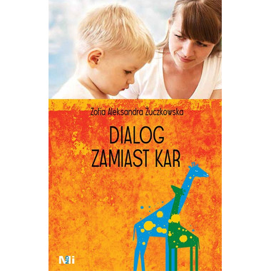 Dialog zamiast kar - Zofia Żuczkowska