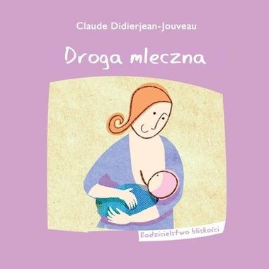 Droga mleczna (Claude Didierjean-Jouveau)