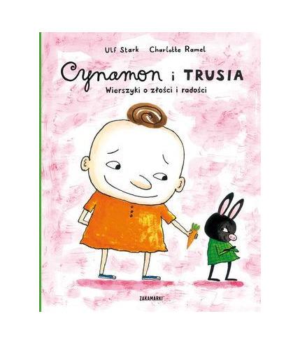 Cynamon i Trusia wierszyki o złości i radości