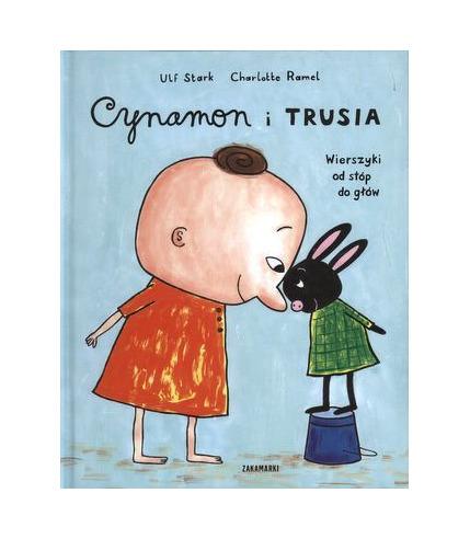 Cynamon i Trusia wierszyki od stóp do głów