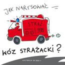Jak narysować wóz strażacki?
