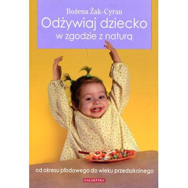 Odżywiaj dziecko zgodnie z naturą