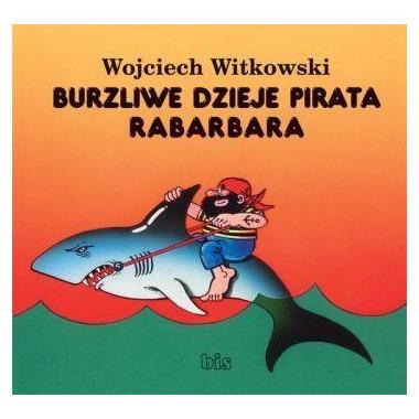 Burzliwe dzieje pirata rabarbara wyd. 2018