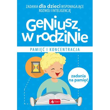 Pamięć i koncentracja geniusz w rodzinie