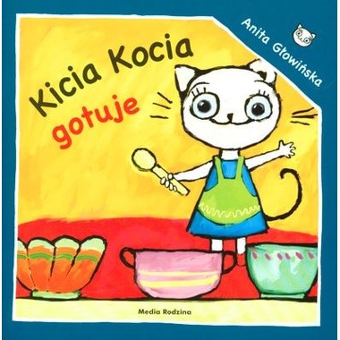 Kicia kocia gotuje wyd. 2