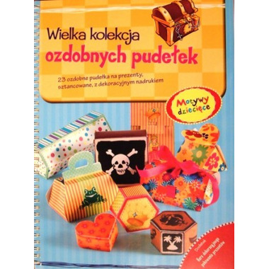 Motywy dziecięce wielka kolekcja ozdobnych pudełek