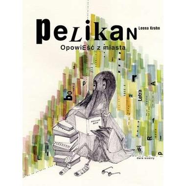 Pelikan opowieści z miasta wyd. 2