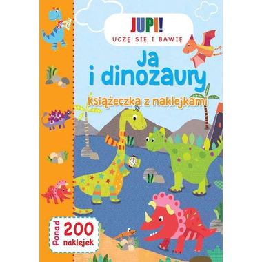 Ja i dinozaury książeczka z naklejkami