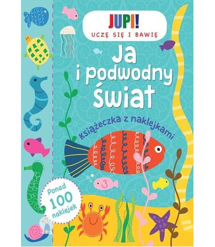 Ja i podwodny świat książeczka z naklejkami
