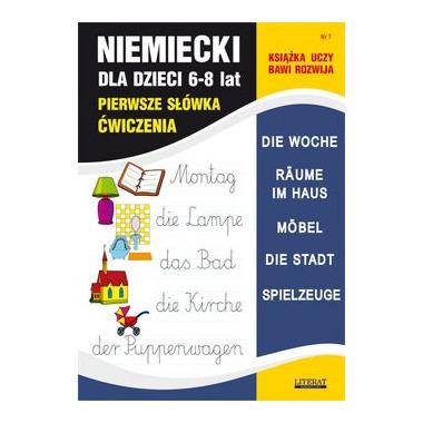Pierwsze słówka ćwiczenia zeszyt 7 niemiecki dla dzieci 6-8 lat