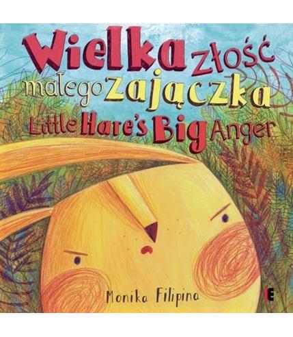 Wielka złość małego zajączka / the big anger of a little hare