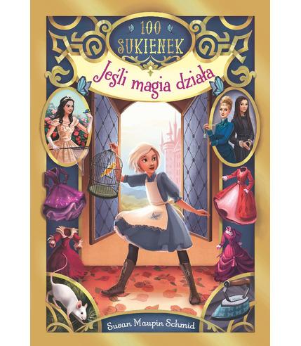 Jeśli magia działa sto sukienek tom 1