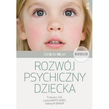 Rozwój psychiczny dziecka od 0 do 10 wyd. 8