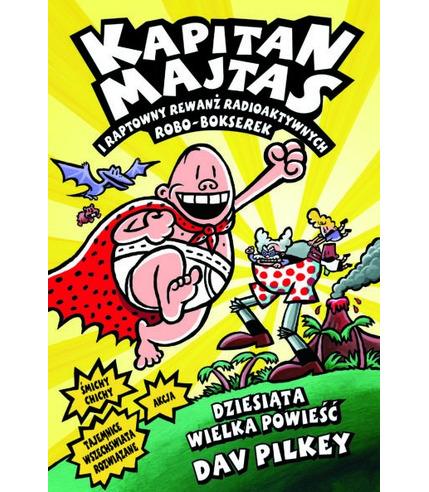 Kapitan majtas i raptowny rewanż radioaktywnych robo-bokserek kapitan majtas