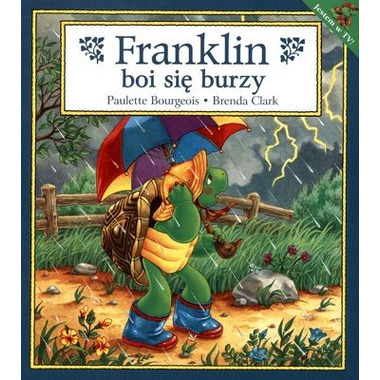 Franklin boi się burzy