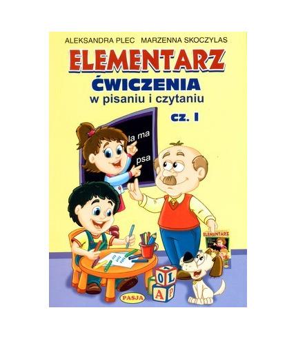 Elementarz ćwiczenia w pisaniu i czytaniu cz. 1