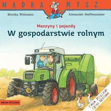 W gospodarstwie rolnym maszyny i pojazdy mądra mysz
