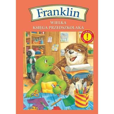 Franklin wielka księga przedszkolaka