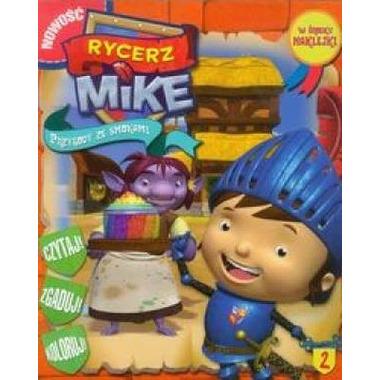 Rycerz mike przygody ze smokami tom 2