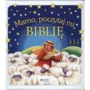 Mamo poczytaj mi biblię