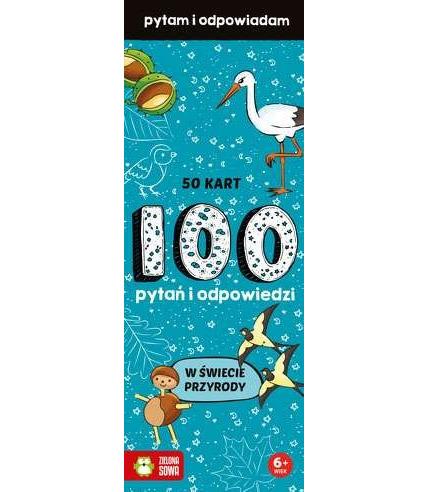 W świecie przyrody 100 pytań i odpowiedzi