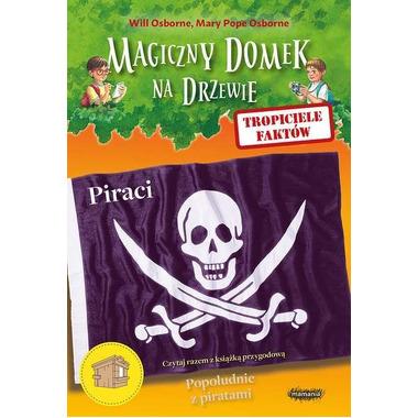 Piraci tropiciele faktów magiczny domek na drzewie