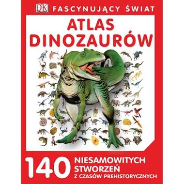 Atlas dinozaurów fascynujący świat