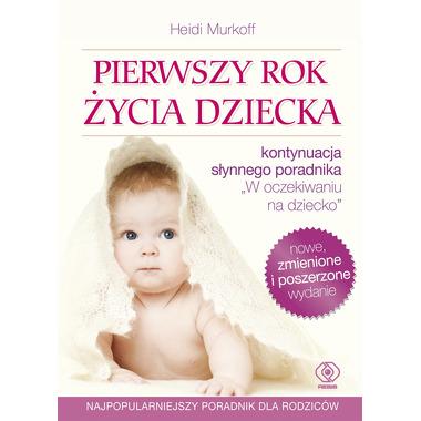 Pierwszy rok życia dziecka wyd. 5
