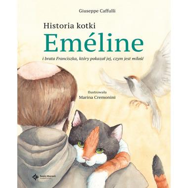 Historia kotki emeline i brata franciszka który pokazał jej czym jest miłość
