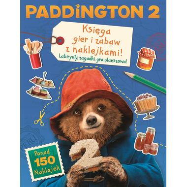 Paddington 2 księga gier i zabaw z naklejkami 150 naklejek