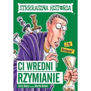 Ci wredni rzymianie strrraszna historia