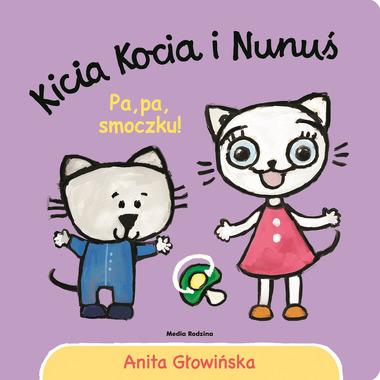 Kicia kocia i nunuś pa pa smoczku