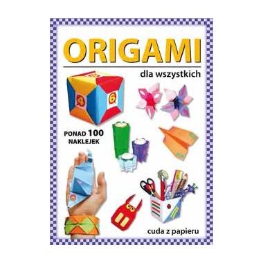 Origami dla wszystkich wyd. 3