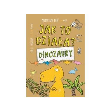 Dinozaury jak to działa