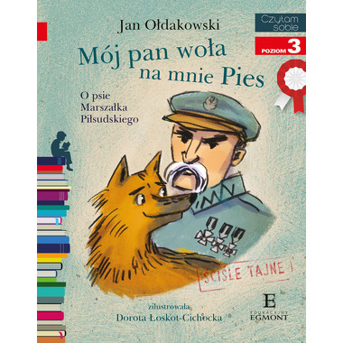 Mój pan woła na mnie pies o psie marszałka piłsudskiego czytam sobie poziom 3