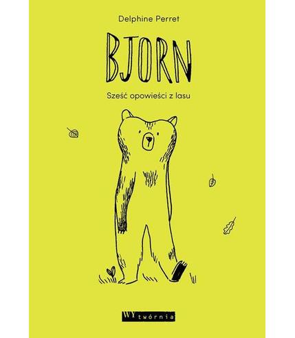 Bjorn sześć opowieści z lasu