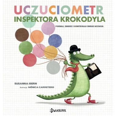 Uczuciometr inspektora krokodyla poznaj zmierz i kontroluj swoje uczucia
