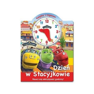 Dzień w stacyjkowie książka z zegarem stacyjowo