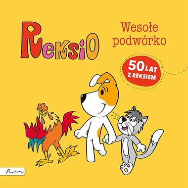 Reksio wesołe podwórko wyd. 2
