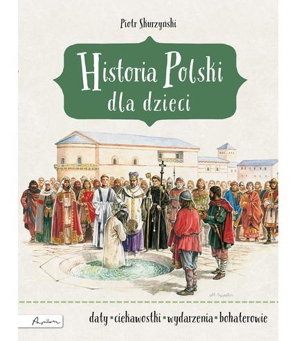 Historia polski dla dzieci wyd. 3