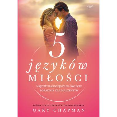 5 języków miłości tajemnica miłości na całe życie wyd. 2