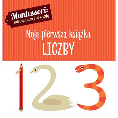 Montessori Moja Pierwsza Książka Liczby, Chiara Piroddi