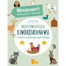 Moja Pierwsza Księga O Zwierzętach Na Wsi Montessori Odkrywam I Poznaję, Chiara Piroddi