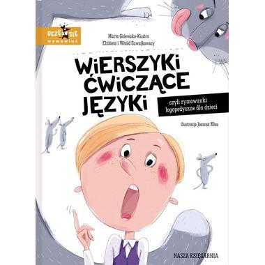 Wierszyki Ćwiczące Języki Czyli Rymowanki Logopedyczne Dla Dzieci, Marta Galewska-kustra,elżbieta Szwajkowska,witold Szwajkowski