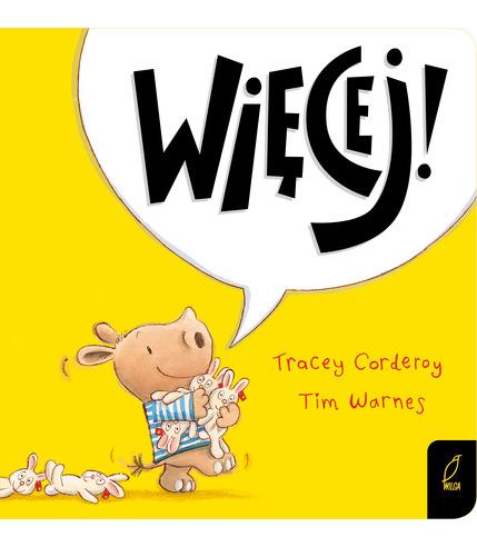 Więcej Maluch Poznaje Świat, Tracey Corderoy, Tim Warnes